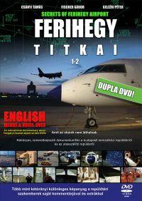 Secrets of Ferihegy Airport 1-2 DVD