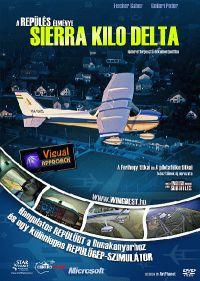 Flavours of Flight - Sierra Kilo Delta DVD